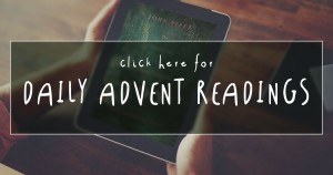 Daily Advent Readings